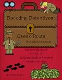 Decoding Detectives: Greek Root & Word Study UNITS 1-5 Bundle ELA CCSS Aligned