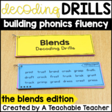 Decoding Drills for Fluency - Blends Edition