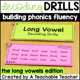 Decoding Drills for Fluency - Long Vowel Edition