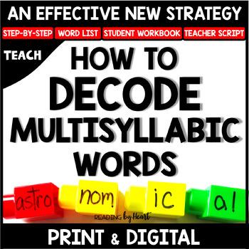 Decoding Multisyllabic Words STRATEGIES READING INTERVENTION DISTANCE LEARNING