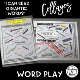 Decoding Multisyllabic Words COLLAGE of COLLECTED WORDS