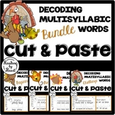 Decoding Multisyllabic Words CUT & PASTE Reading Intervention NOVEMBER BUNDLE