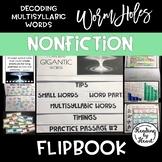 Decoding Multisyllabic Words FLIP BOOK WORMHOLES ADVANCED