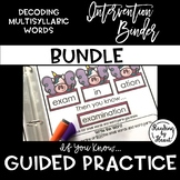 Decoding Multisyllabic Words GUIDED PRACTICE INTERVENTION BINDER BUNDLE (If...)