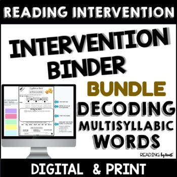 Decoding Multisyllabic Words INTERVENTION BINDER BUNDLE