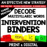 Decoding Multisyllabic Words INTERVENTION BINDER READING BUNDLE GUIDED PRACTICE