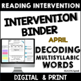 Decoding Multisyllabic Words READING INTERVENTION BINDER A