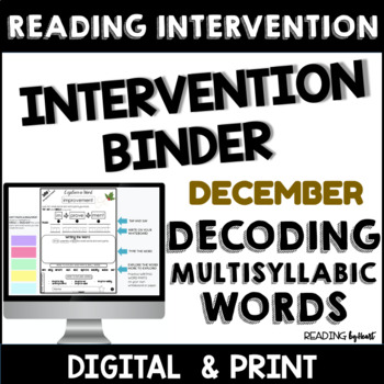 Decoding Multisyllabic Words INTERVENTION BINDER GUIDED PRACTICE December