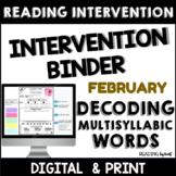 Decoding Multisyllabic Words READING INTERVENTION BINDER F