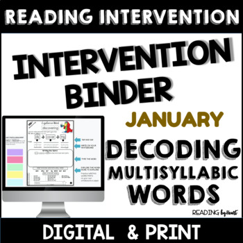 Decoding Multisyllabic Words INTERVENTION BINDER GUIDED PRACTICE January
