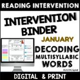 Decoding Multisyllabic Words READING INTERVENTION BINDER J