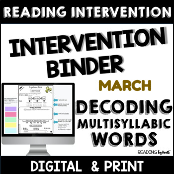 Decoding Multisyllabic Words INTERVENTION BINDER GUIDED PRACTICE March