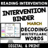 Decoding Multisyllabic Words READING INTERVENTION BINDER M