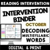 Decoding Multisyllabic Words INTERVENTION BINDER GUIDED PR