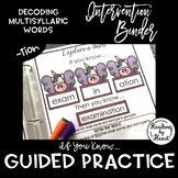 "Decoding Multisyllabic Words INTERVENTION BINDER GUIDED PRACTICE ""tion"""