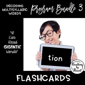 Decoding Multisyllabic Words PROGRAM BUNDLE 3: FLASHCARDS