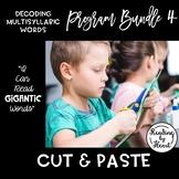 Decoding Multisyllabic Words PROGRAM BUNDLE 4: CUT & PASTE