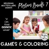 Decoding Multisyllabic Words PROGRAM BUNDLE 7: GAMES & COLORING