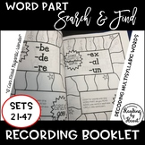 Decoding Multisyllabic Words SEARCH & FIND ADVANCED WORD PARTS SETS 21-47