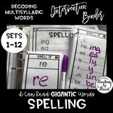 Decoding Multisyllabic Words SPELLING WORD PARTS INTERVENTION BINDER SETS 1-12