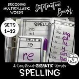 Decoding Multisyllabic Words SPELLING WORD PARTS INTERVENT