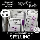Decoding Multisyllabic Words SPELLING WORD PARTS INTERVENTION BINDER SETS 13-20