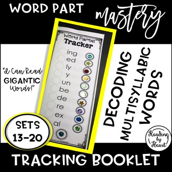 Decoding Multisyllabic Words TRACKERS SETS 13-20 WORD PARTS RECORDING BOOKLET