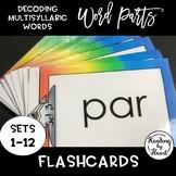 Decoding Multisyllabic Words WORD PARTS FLASHCARDS RAINBOW SETS 1-12