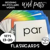 Decoding Multisyllabic Words WORD PARTS FLASHCARDS RAINBOW SETS 13-20