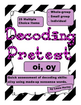 "Decoding Phonics Assessment - ""oi/oy"""