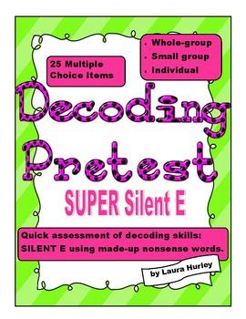 "Decoding Phonics Assessment - ""super silent e"""