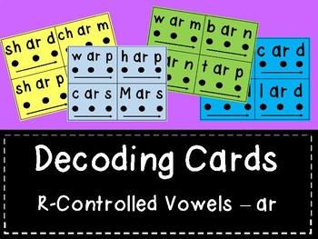 Decoding Practice Cards - R-Controlled Short Vowels - ar