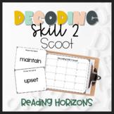 Decoding Skill 2 Scoot - Reading Horizons