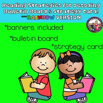 Decoding Strategies Bulletin Board and Strategy Card! Rainbow Frames!