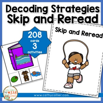 Decoding Strategies:  Skip and Reread