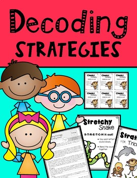 Decoding Strategies - Lessons, Posters, and Parent Letters