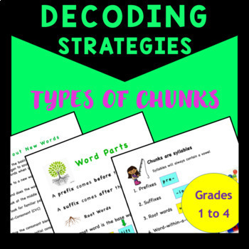 Decoding Strategies: Types of Chunks