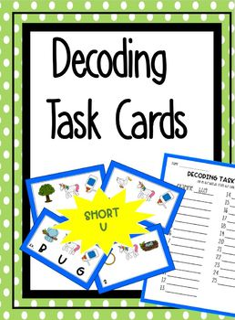Decoding Task Cards- Short U
