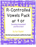 Decoding Test and Word Sort: R-Controlled Vowels