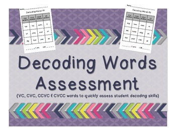 Decoding Words {VC, CVC, CCVC, CVCC}