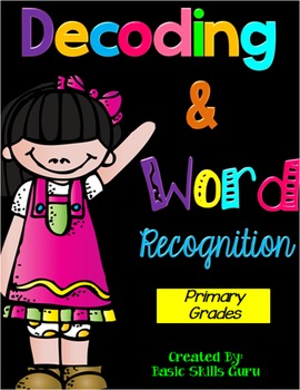 Decoding and Word Recognition