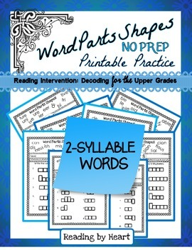 Decoding Multisyllabic Words PARTS SHAPES PRINTABLE PRACTICE - 2 Syllable Words