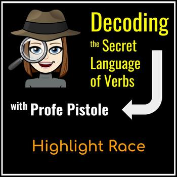 Decoding the Secret Language of Verbs: Highlight Race (Make Translation Easy)