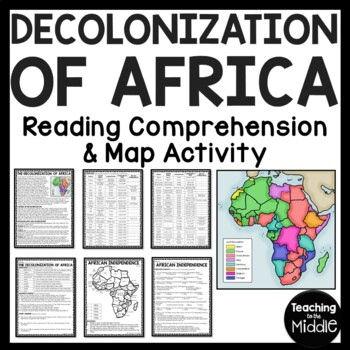 Decolonization of Africa Reading Comprehension Worksheet, Map, Analysis