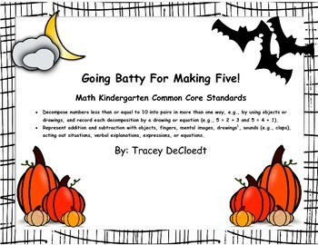 Decomosing Numbers - Going Batty Making Five!