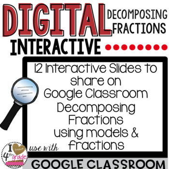 Decompose Fractions for Google Classroom