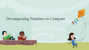 Decompose to Compare and Order Numbers Editable