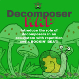Decomposer Rap