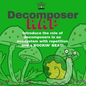 Decomposer Rap