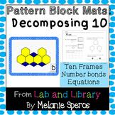 Decomposing 10 with Pattern Blocks: Ten Frames, Number Bon